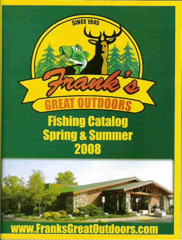 Franks great outdoors issues first catalog for Franks great outdoors fishing report