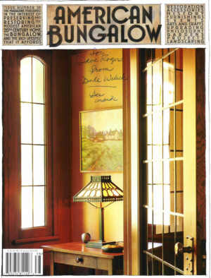 American Bungalow Magazine Contains Wealth Of Nostalgia Urban Idealism As Well Advice For New Wanna Be Homeowners
